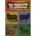 In Sheep's Clothing: A Handspinner's Guide to Wool by Jane Fournier and Nola Fournier